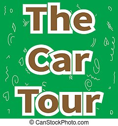 Lettering - The Car Tour on green background