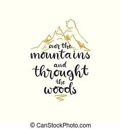 lettering, throught, montanhas, sobre, vetorial, frase, woods., illustration.