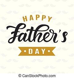 lettering, vaders, groet, overhandiig geschrijvenene, dag, vrolijke