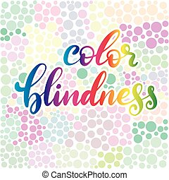 Lettering vector illustration of a word color blindness with test