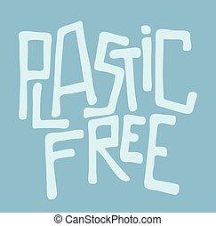 lettering, verpakking, kosteloos, beter, woorden, industrie, levensstijl, producten, leven, motivatie, boodschap, bio, style., gezonde , vector, production., tips, sticker., free., plastic, hand, trend.