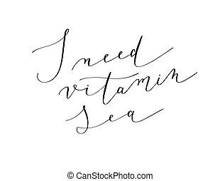 lettering, vitamine, zwarte zee, inkt, behoefte, met de hand geschreven