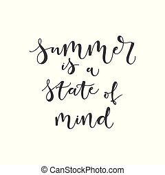 Lettering with phrase Summer is a state of mind. Vector...