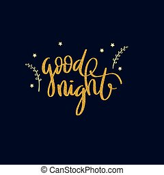 Lettering words - good night - Lettering words in gold...