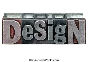 Letterpress Design - The word Design in old letterpress...