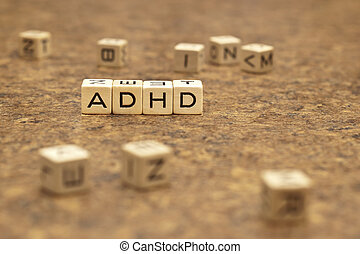 ADHD - Letters from a game board are used to spell the ADHD