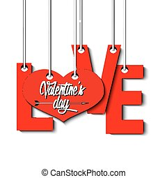 Letters love and heart hanging on a ropes