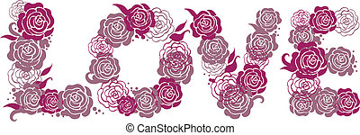 Letters. Love illustration with roses