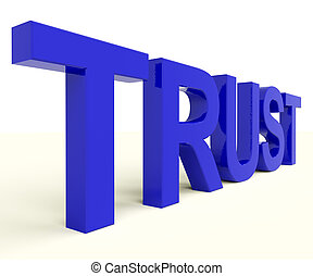 Word Trust As Symbol for Faith And Belief
