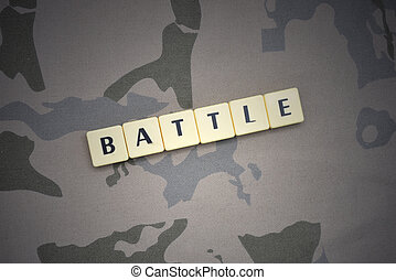 letters with text battle on the khaki background. military concept