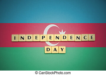 letters with text independence day on the national flag of azerbaijan.