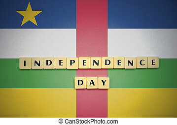 letters with text independence day on the national flag of central african republic.