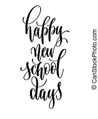 lettrage, école, inscription, texte, -, jours, main, nouveau, heureux