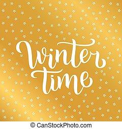 lettrage, étoiles, hiver, affiche, doré, texte, coutume, invitation, décoration, vecteur, fond, temps, blanc, calligraphie, postcards., logo, illustration.