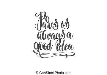 lettrage, bon, quot, paris, always, idée, main écrite, positif