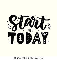 lettrage, citation, motivation, main, début, écrit, today.