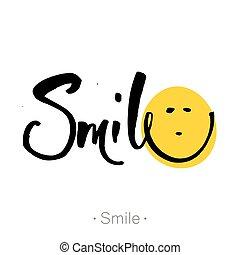 lettrage, hand-drawn, smile., locution