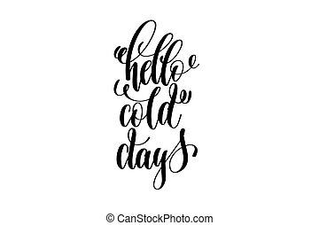 lettrage, hiver, inscription, -, jours, main, froid, vacances, bonjour
