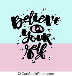 lettrage, motivation, croire, poster., main, encre, dessiné,...
