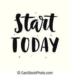 lettrage, motivation, main, début, écrit, today.