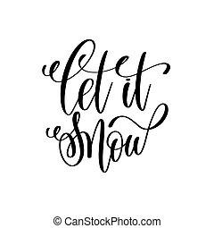 lettrage, neige, il, main, citation, laisser, positif, vacances, noël