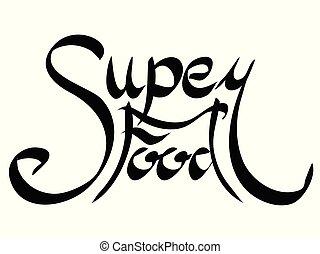 lettrage, superfood, main., calligraphic, écrit, inscription.