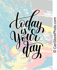 lettrage, ton, citation, main écrite, noir, positif, blanc, jour, aujourd'hui