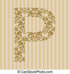 lettre, font., p, floral