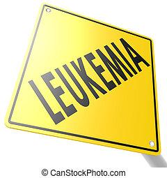 leucémie, panneaux signalisations