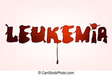 Leukemia lettering. Vector illustration in deep red color with liquid hematic letters isolated on a light background. leucaemia disease awareness symbol.