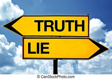 leugen, tegenoverstaand, of, waarheid, tekens & borden