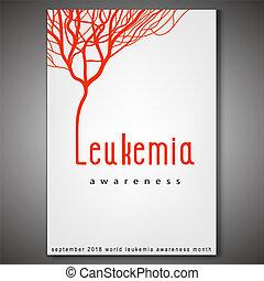 Leukemia awareness poster - World leukemia awareness month ...