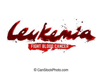 Leukemia lettering image - Leukemia lettering. Vector ...