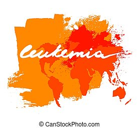 Leukemia lettering image - Leukemia lettering with world map...