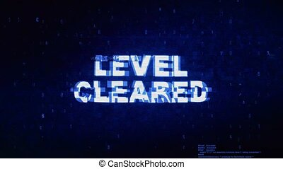 Level Cleared Text Digital Noise Twitch Glitch Distortion...