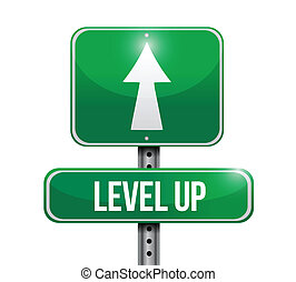 level up road sign illustration design over a white...