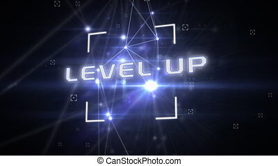Digital animation of scope scanning over Level up text and glowing network of connections against black background. Global networking and connection concept