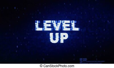 Level Up Text Digital Noise Twitch Glitch Distortion Effect...