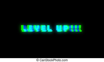 Level UP text with bad signal. Glitch effect. 3d rendering