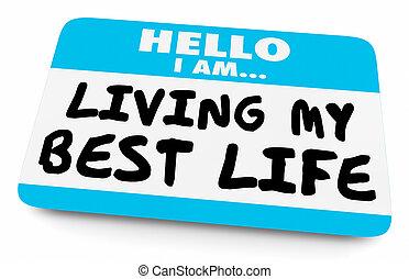 levend, mijn, label, naam, illustratie, leven, best, 3d