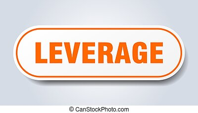 leverage sign. rounded isolated button. white sticker - ...
