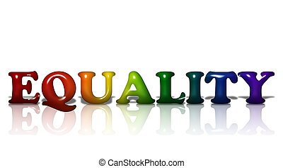 LGBT Equality - Word Equality in 3D LGBT flag colors...