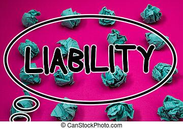 liability., анимационный, crumpled, концепция, слово, бизнес, являющийся, текст, eliptical, ответственность, обязанность, письмо, background., государство, бумага, дизайн, что нибудь, шаблон, legally, шрифт, мячи