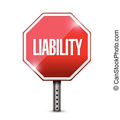 liability red stop sign illustration design over a white...