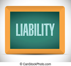 liability sign message illustration design over a white...