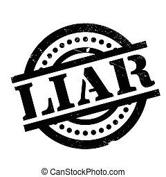 Liar rubber stamp