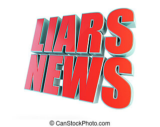 liars news, fake news on a white background