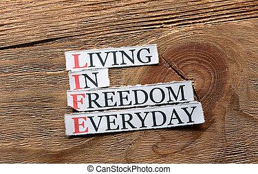 liberté, vie, inspiration