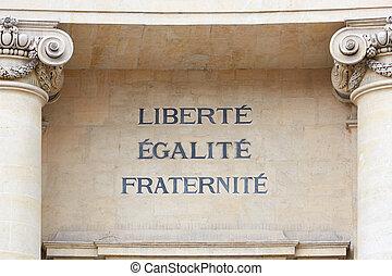 Liberty, Equality, Fraternity motto - Liberty, Equality, and...