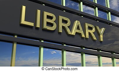 Library building sign closeup, with sky reflecting in the glass.